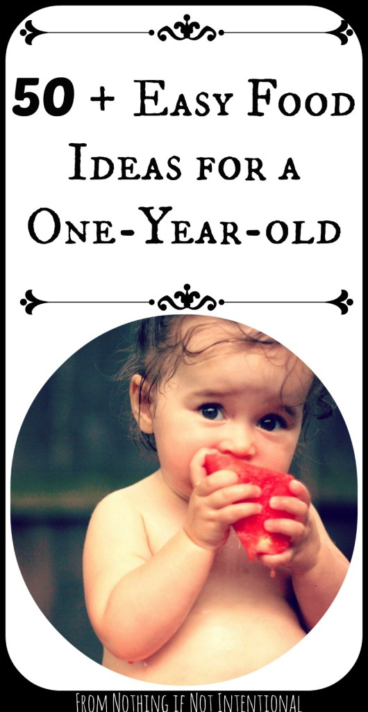What does a one-year-old eat? Here are 50+ easy ideas!