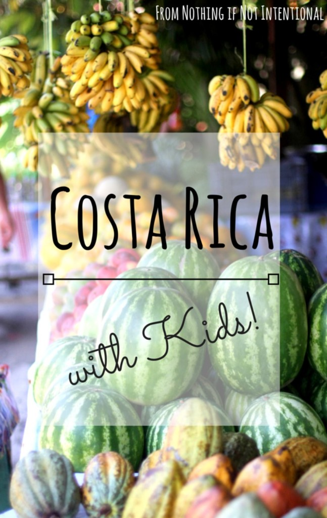 Things to do in Costa Rica with kids