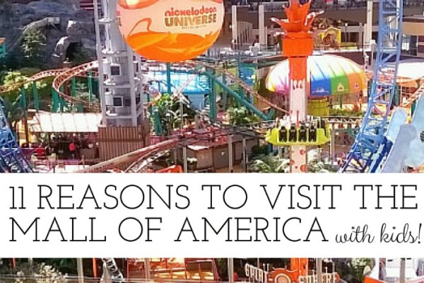 11 Reasons to visit the Mall of America with kids!