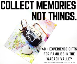 Experience Gifts in the Wabash Valley