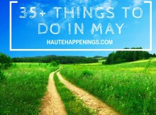 35 Things to Do in May in Terre Haute and the Wabash Valley!