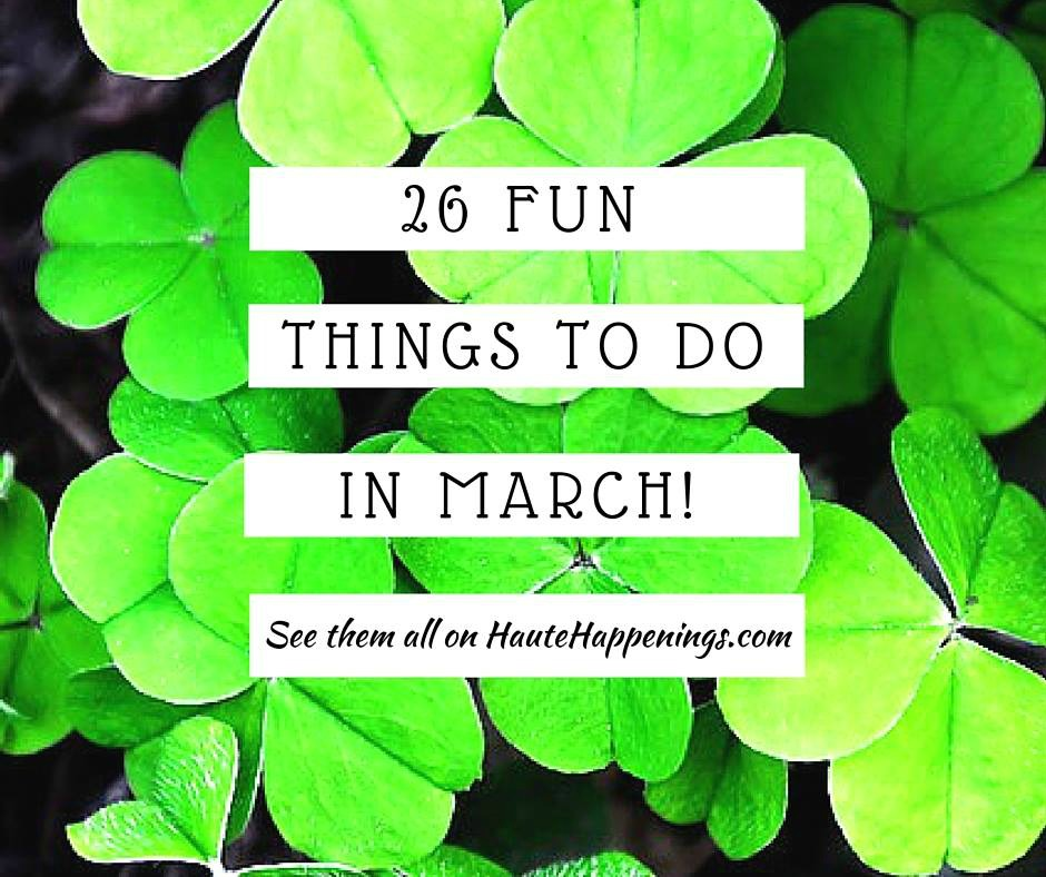 Places To Visit In Us During February: March Calendar: 26 Things To Do In Terre Haute This Month