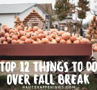 Top 12 Things to Do Over Fall Break in Vigo County and the Wabash Valley