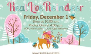 See real live reindeer at the Vigo County Public Library as part of Miracle on 7th Street in Terre Haute!