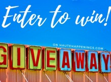 Giveaways offered by HauteHappenings.com