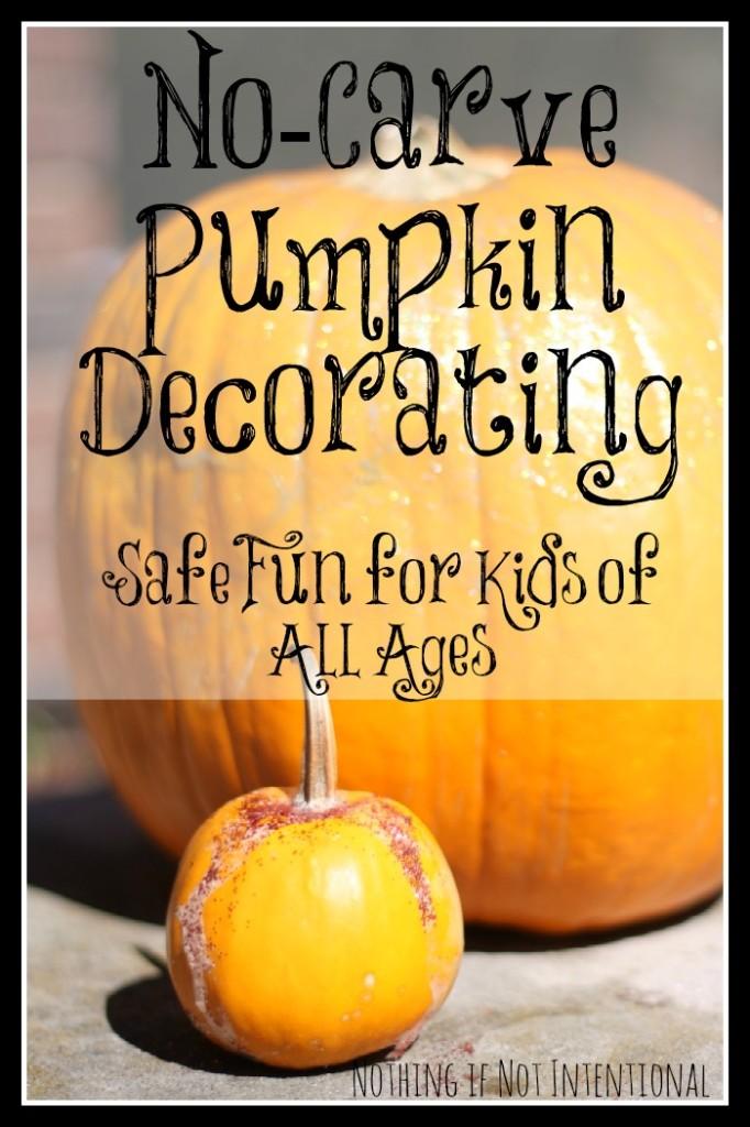 No-carve pumpkin decorating--safe and fun
