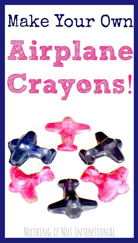 Make your own airplane crayons! Tutorial from Nothing if Not Intentional.