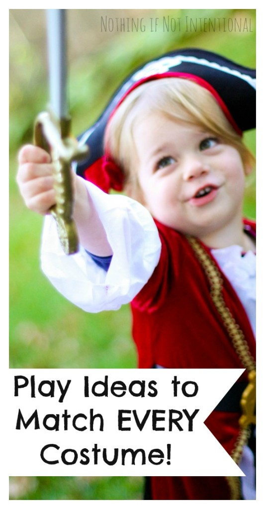 Play ideas to match EVERY Halloween costume. I need to keep these ideas in mind for when my kids dress up and pretend AFTER Halloween, too!