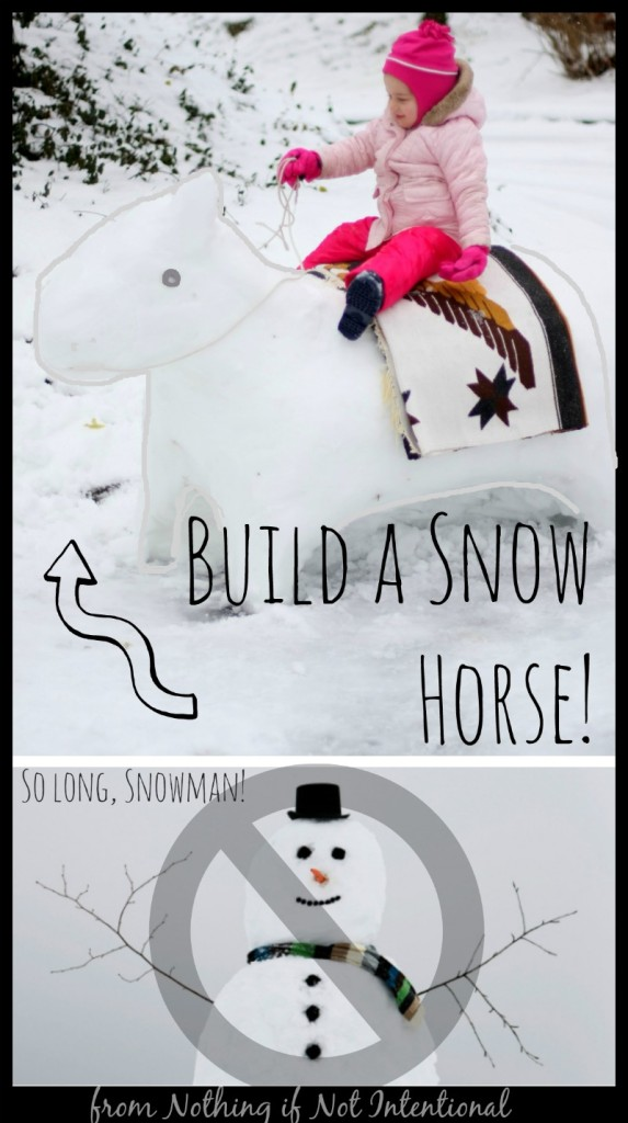 So long, snowman! Build a snow horse instead!