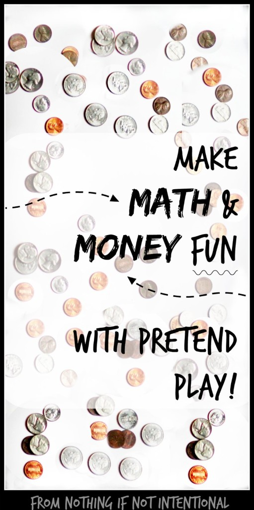 """Mommy, can I buy my lunch today?"" Fun with math, money, and pretend play."