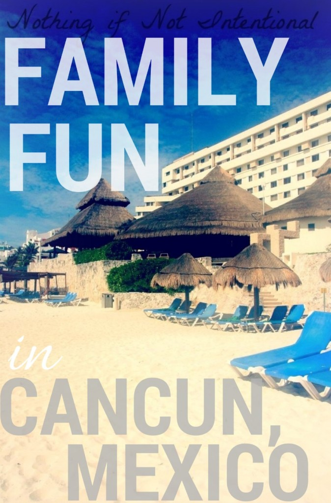 Tips and Ideas for Visiting Cancun Mexico with Kids