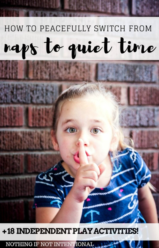 How to transition from naptime to quiet time